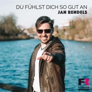 Jan Rendels - Du fühlst dich so gut an