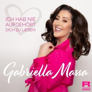 Gabriella Massa - Ich hab nie aufgehört dich zu lieben