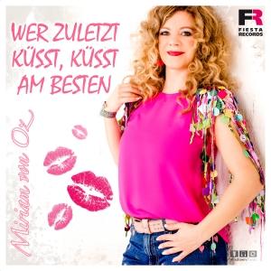 Wer zuletzt küsst küsst am besten - Miriam von Oz