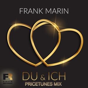 Frank Marin - Du & Ich (Pricetunes Mix)