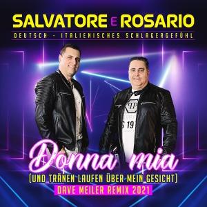 Salvatore e Rosario - Donna Mia (Dave Meiler Remix 2021)