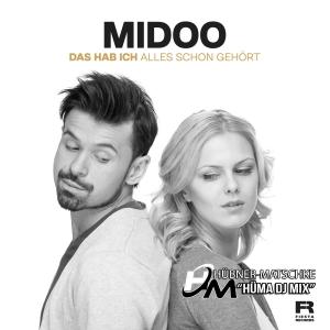 Midoo - Das hab ich alles schon gehört (HüMa DJ Mix)