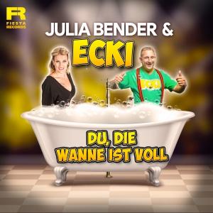 Julia Bender & Ecki - Du die Wanne ist voll