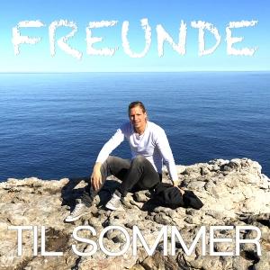 Freunde - Til Sommer
