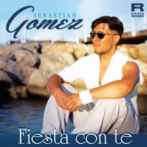 Sebastian Gomez - Fiesta con te