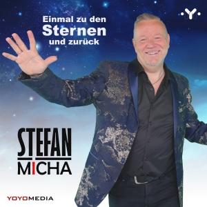 Stefan Micha - Einmal zu den Sternen