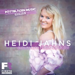 Heidi Jahns - Ein kleines bisschen Du (Pottblagen Remix)