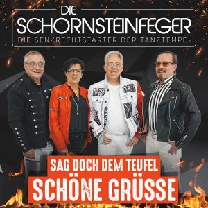 Die Schornsteinfeger - Sag doch dem Teufel schöne Grüsse