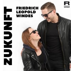 Friedrich Leopold Windes - Zukunft