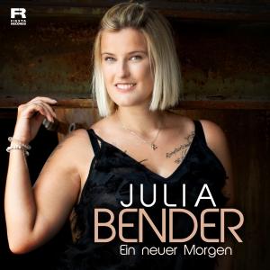 Julia Bender - Ein neuer Morgen