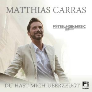 Matthias Carras - Du hast mich überzeugt (Pottblagen Summer Mix)