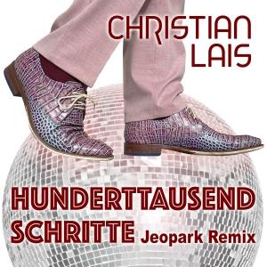 Christian Lais - Hunderttausend Schritte