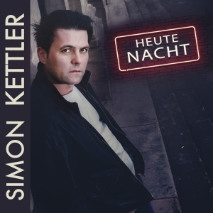 Simon Kettler - Heute Nacht