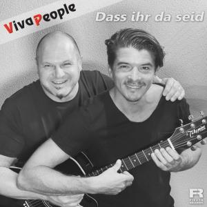 Viva People - Dass ihr da seid