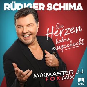 Rüdiger Schima - Die Herzen haben eingecheckt (Mixmaster JJ Fox Remix)
