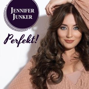 Jennifer Junker - Perfekt!