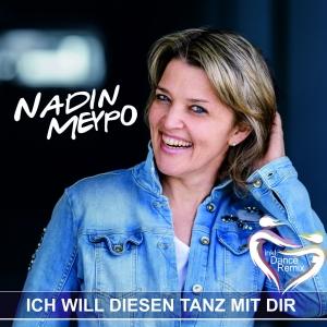 Nadine Meypo - Ich will diesen Tanz mit Dir