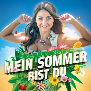 Eva Luginger - Mein Sommer bist du