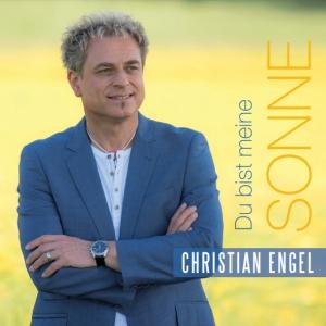 Christian Engel - Du bist meine Sonne