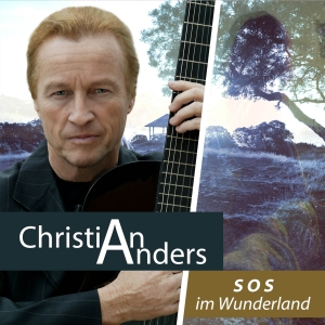 Christian Anders - SOS im Wunderland