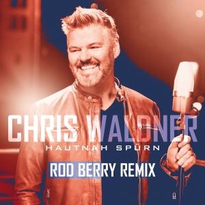 Chris Waldner - Hautnah spürn (Rod Berry Remix)