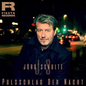 Jörg Schulte - Pulsschlag der Nacht