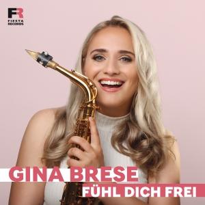 Gina Brese - Fühl dich frei