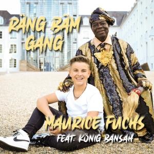 Maurice Fuchs feat. König Bansah - Räng Bäm Gang