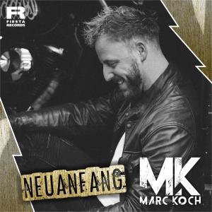 Marc Koch - Neuanfang