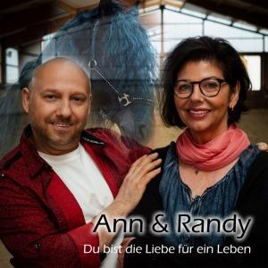 Ann & Randy - Du bist die Liebe für ein Leben