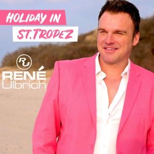 Rene Ulbrich - Holiday in St.Tropez