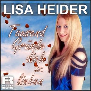 Lisa Heider - Tausend Gründe dich zu lieben