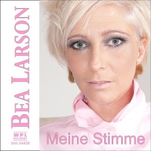 Bea Larson - Meine Stimme