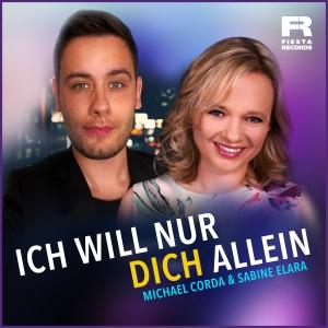 Michael Corda & Sabine Elara - Ich will nur dich allein
