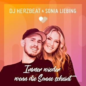 DJ Herzbeat & Sonia Liebing - Immer wieder wenn die Sonne scheint