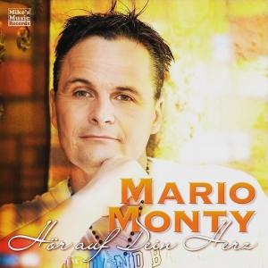 Mario Monty - Hör auf Dein Herz