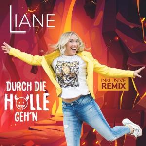 Liane - Durch die Hölle gehn