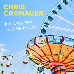 Chris Cronauer - Ich lass dich nie mehr los