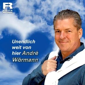 Andre Wörmann - Unendlich weit von hier
