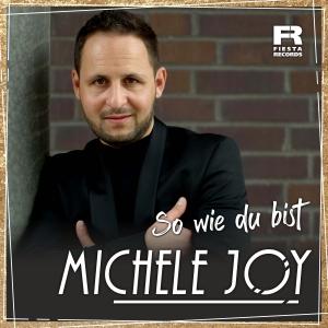 Michele Joy - So wie du bist (DJ-Version)