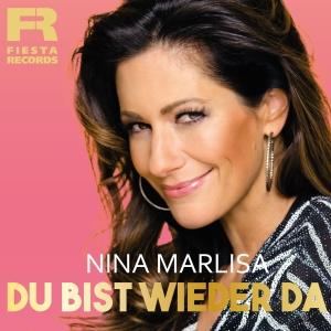 Nina Marlisa - Du bist wieder da