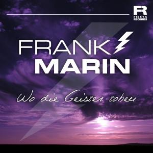 Frank Marin - Wo die Geister toben