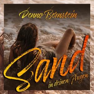 Denno Bernstein - Sand in deinen Augen