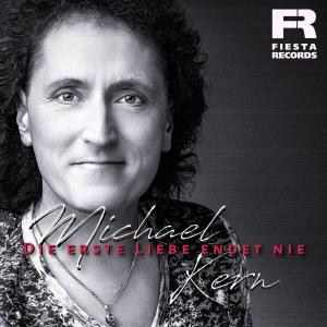 Michael Kern - Die erste Liebe endet nie