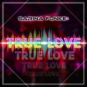 Sarina Funke - True Love