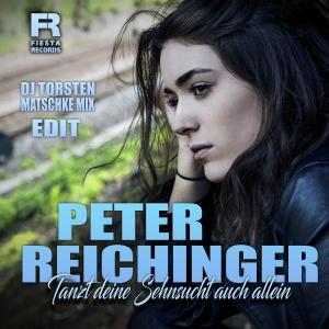 Peter Reichinger - Tanzt Deine Sehnsucht auch allein