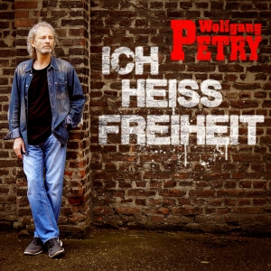 Wolfgang Petry - Ich heiss Freiheit