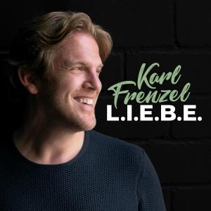 Karl Frenzel - L.I.E.B.E.