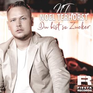 Noel Terhorst -  Du bist so Zucker