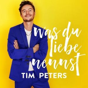Tim Peters - Was Du Liebe nennst
